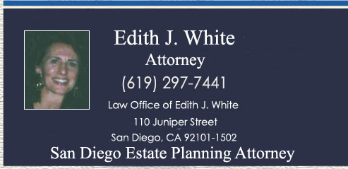 Edith J. White, Counselor at Law in San Diego, Estate Planning, Trusts, Wills, Probate